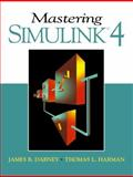 Mastering Simulink 4, Dabney, James B. and Harman, Thomas L., 0130170852