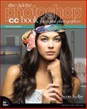 The Adobe Photoshop Cc Book for Digital Photographers, Scott Kelby, 0133900851