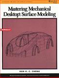 Mastering Mechanical Desktop : Surface Modeling, Cheng, Ron K. C., 053495085X