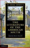 The Cambridge Companion to the Literature of the American South, , 1107610850