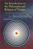 An Introduction to the Philosophy and Religion of Taoism 9781845190859