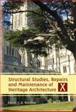 Structural Studies, Repairs and Maintenance of Heritage Architecture X, C. A. Brebbia, 1845640853