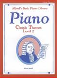 Alfred's Basic Piano Course, Classic Themes Book, Level 2, Allen Small, Lucille Schreibman, 0739010867