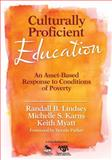 Culturally Proficient Education : An Asset-Based Response to Conditions of Poverty, Karns, Michelle S. and Myatt, Keith, 1412970865
