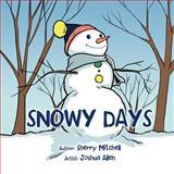 Snowy Days, Sherry Mitchell, 1468580868
