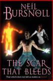 The Scar That Bleeds, Neil Bursnoll, 1494910861