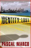 Identity: Lost, Pascal Marco, 1608090868