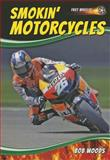Smokin' Motorcycles, Bob Woods, 1622850866