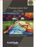 Poemas para Leer en el Bus, Rubén Darío, Lotero, 9587720865