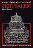 Carta's Historical Atlas of Jerusalem, Bahat, Dan, 9652200867