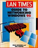 LAN Times Guide to Networking Windows 95, Harper, Eric and Pepper, Jeff, 0078820863