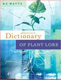 Dictionary of Plant Lore, Watts, Donald, 012374086X