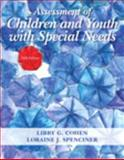 Assessment of Children and Youth with Special Needs, Loose-Leaf Version with Pearson EText -- Access Card Package, Cohen, Libby G. and Spenciner, Loraine J., 013357086X