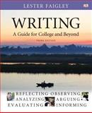 Writing : A Guide for College and Beyond with MyWritingLab with EText -- Access Card Package, Faigley, Lester, 0133880869