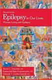 Epilepsy in Our Lives 9780195330861