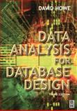 Data Analysis for Database Design, Howe, David, 0750650869