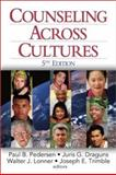 Counseling Across Cultures, Pedersen, Paul and Draguns, Juris, 0761920862