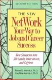 The New Network Your Way to Job and Career Success, Ronald L. Krannich and Caryl R. Krannich, 094271086X