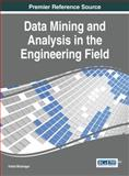 Data Mining and Analysis in the Engineering Field, Vishal Bhatnagar, 1466660864
