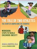 The Tale of Two Athletes: the Story of Jumper and the Thumper, Jeana R. Griffith, 1477240861