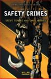 Safety Crimes, Tombs, Steve and Whyte, Dave, 1843920867