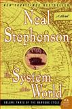 The System of the World, Neal Stephenson, 0060750863