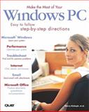 Make the Most of Your Windows PC, Sherry Kinkoph and Walter Glenn, 0789730863