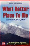 What Better Place to Die, Bernhoff Dahl, 1484090861