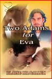 Two Adams for Eva, Kilgallen, Blaise, 1631050869