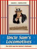 Uncle Sam's Locomotives 9780253340863