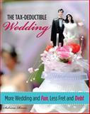 The Tax-Deductible Wedding, Sabrina Rivers, 0762750863