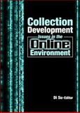 Collection Development Issues in the Online Environment, , 0789030861