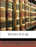 Recueil A[-Z - And ], Anne-Gabriel Meusnier De Querlon and Anne-Gabriel Meusnier Pérau, 1142740862