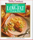 Betty Crocker's Easy Low Fat Cooking, Betty Crocker Editors, 002860086X