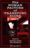 The Human Factors of Transport Signs, , 0415310865