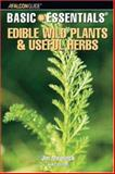 Edible Wild Plants and Useful Herbs, Jim Meuninck, 0762740868