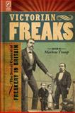 Victorian Freaks : The Social Context of Freakery in Britain, , 0814210864