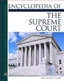 The Encyclopedia of the Supreme Court, Schultz, David, 0816050864