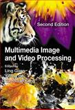 Multimedia Image and Video Processing, , 143983086X