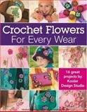 Crocheted Flowers for Every Wear, Kooler Design Studio, 1601400861