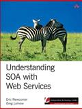 Understanding SOA with Web Services, Newcomer, Eric and Lomow, Greg, 0321180860