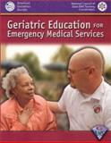 Geriatric Education for Emergency Medical Services (GEMS), American Geriatrics Society Staff and National Association of State EMS Officials Staff, 0763720860