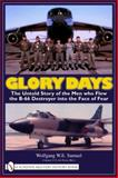 Glory Days, Wolfgang W. E. Samuel, 0764330861