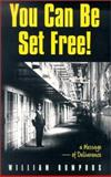 You Can Be Set Free, William Bumphus, 0892280867