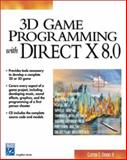 3D Game Programming with DirectX 8.0, Crooks, Clayton E., II, 1584500867