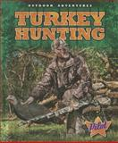 Turkey Hunting, Sara Green, 162617086X