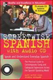 Spanish : Speak and Understand Everyday Spanish, Gill, Mary McVey and Wegmann, Brenda, 0071460861