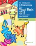 Introduction to Programming Using Visual Basic 2012, Guzdial, Mark J. and Schneider, David I., 0133450864