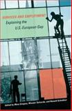 Services and Employment : Explaining the U. S. - European Gap, , 0691130868
