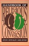 Handbook of Religious Conversion, H. Newton Malony, 0891350861